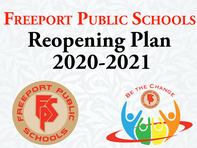 Freeport Public Schools Reopening Plan